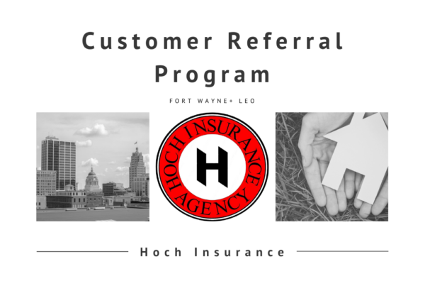 Customer Referral Program Hoch Insurance
